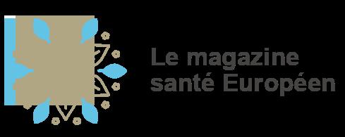 Le magazine santé Européen